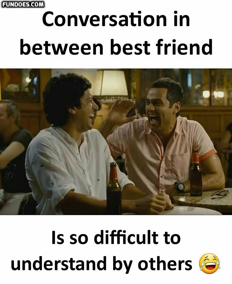 Friends Funny Memes In Fundoes Com To Make Laugh Friends Forever Quotes Friends Quotes Funny Friendship Humor