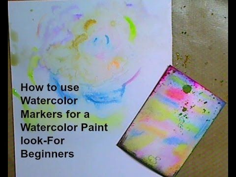 How To Use Watercolor Markers For A Watercolor Paint Look For