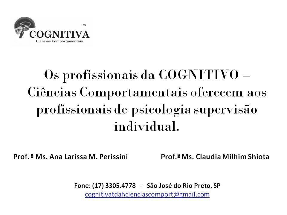 Supervisão clínica com especialistas e mestres.