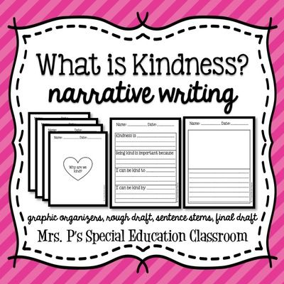 What+is+Kindness?+Narrative+Writing+from+Mrs +P's+Special+