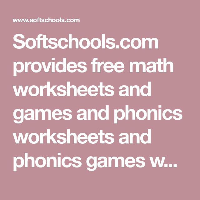 Softschools Provides Free Math Worksheets And Games And Phonics