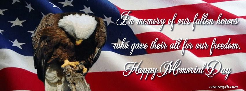 Memorial Day Facebook Covers Facebook Cover Photo Images Cover