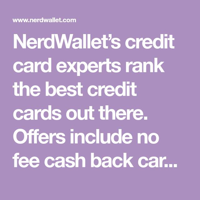 NerdWallet's Credit Card Experts Rank The Best Credit