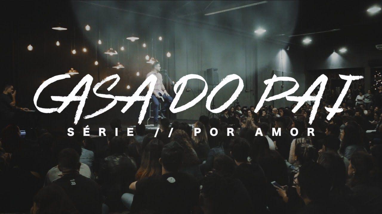 Casa Do Pai Deive Leonardo Casa Do Pai Baixar Musicas Gospel