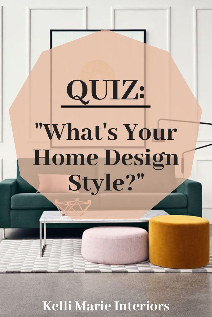 Quiz - What's Your Home Design Style | Interior design ...