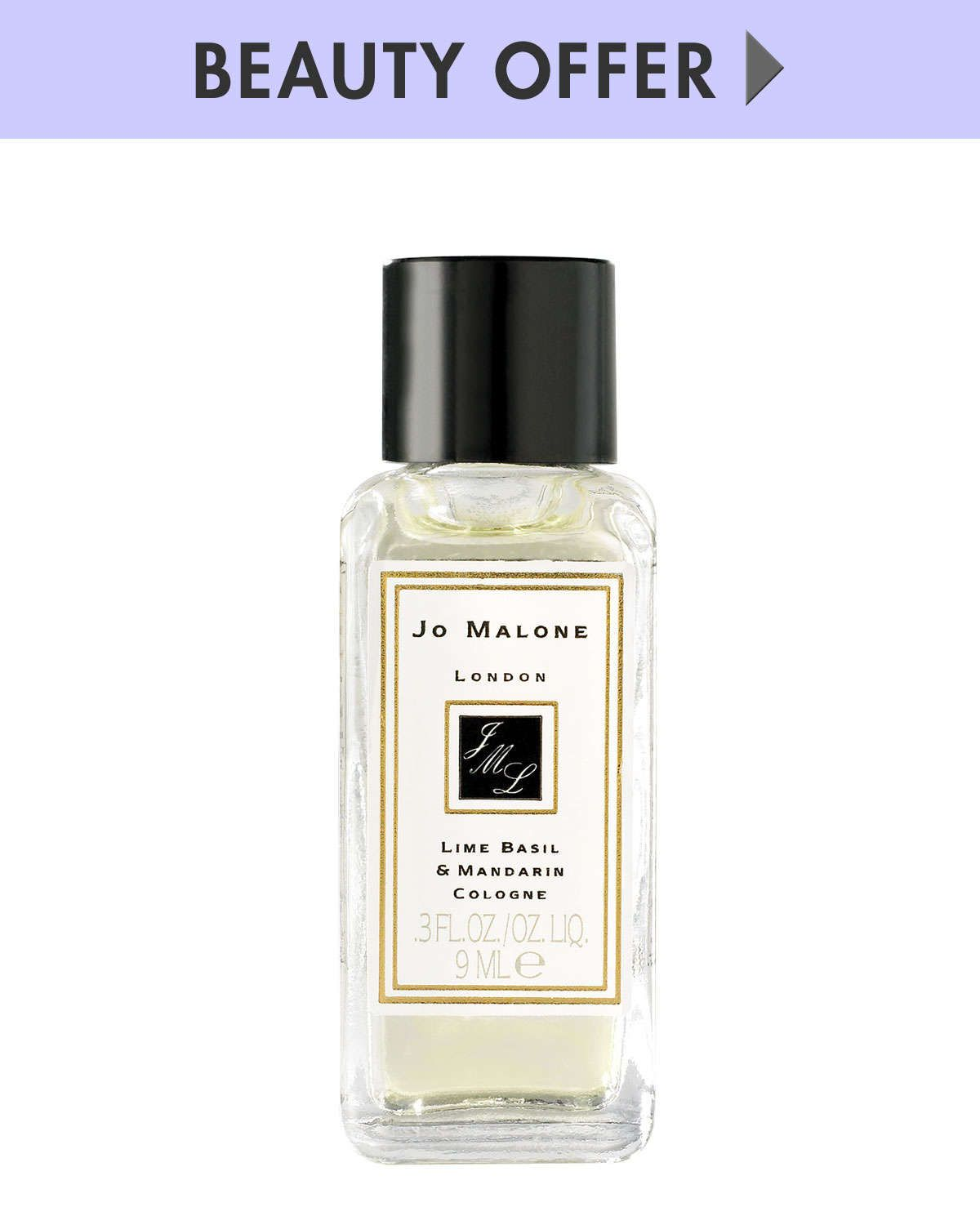 Yours with any Jo Malone Purchase