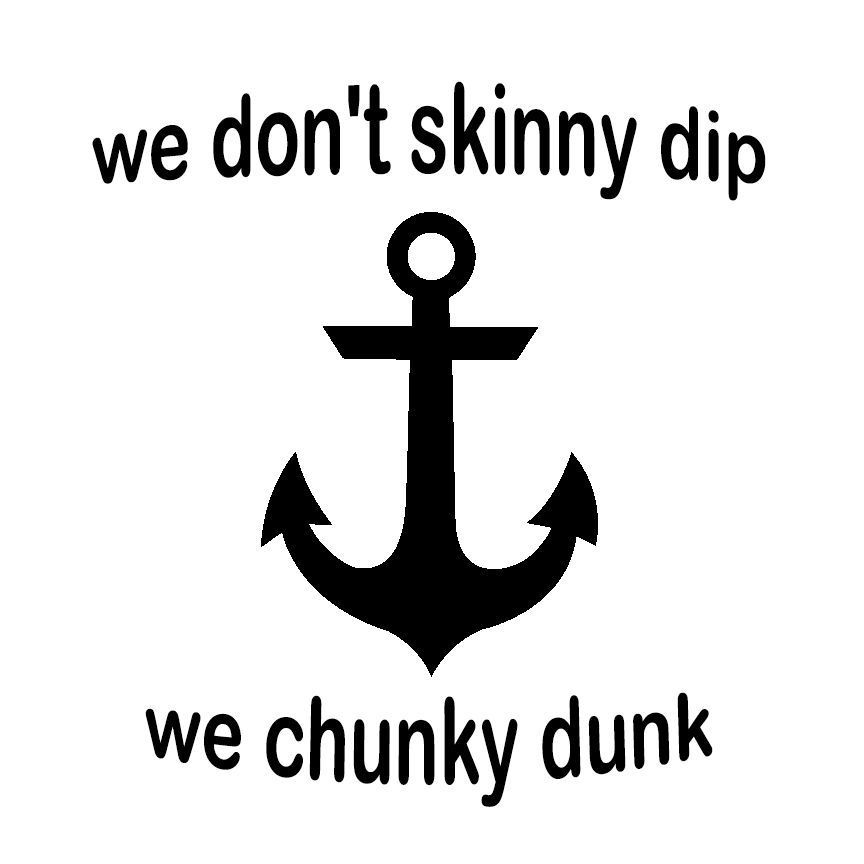Skinny dip chunky dunk vinyl decal sticker pool swim fish anchor nautical 057