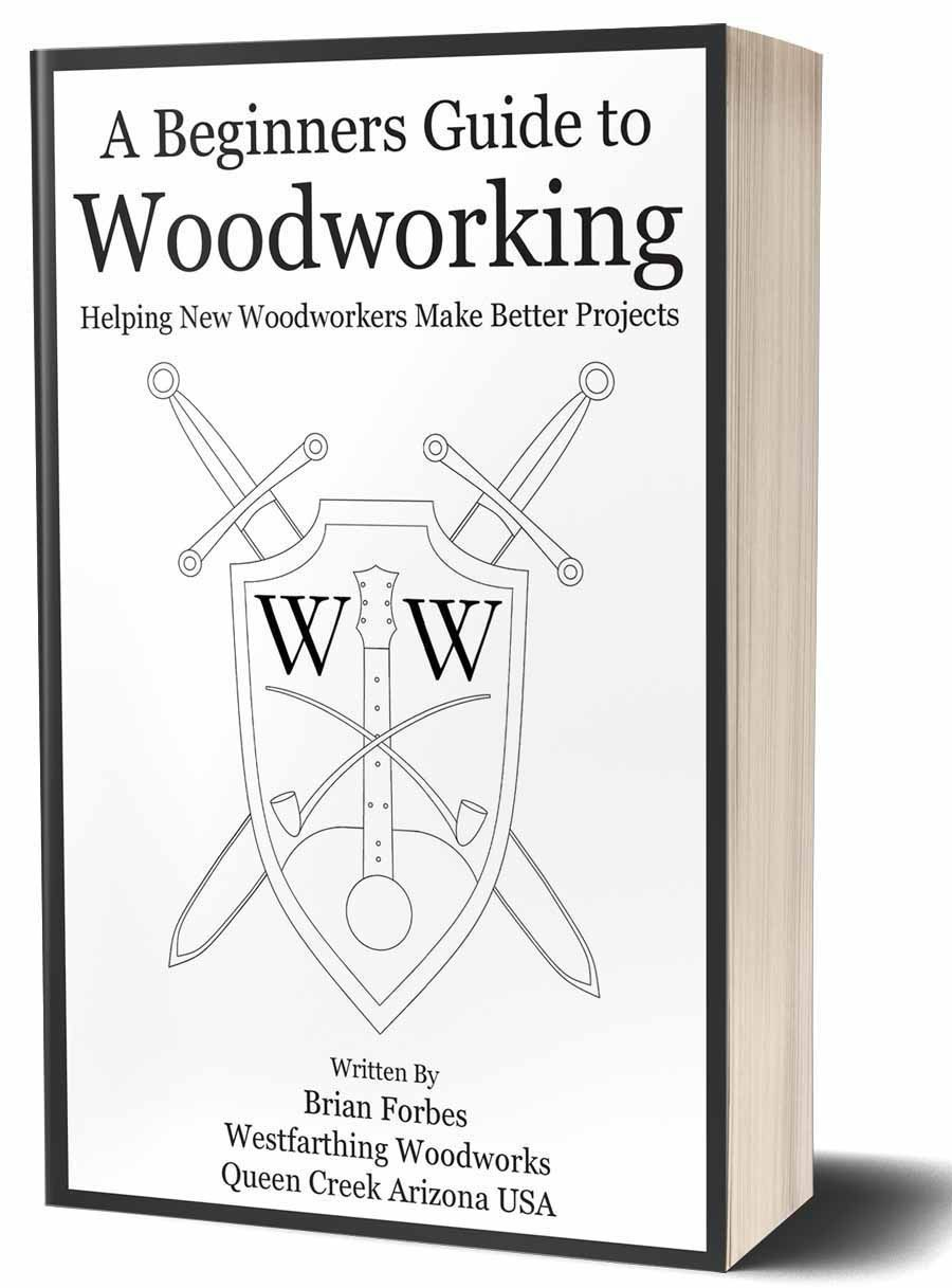 A Beginners Guide To Woodworking Learn Woodworking Woodworking Books Woodworking Projects For Kids