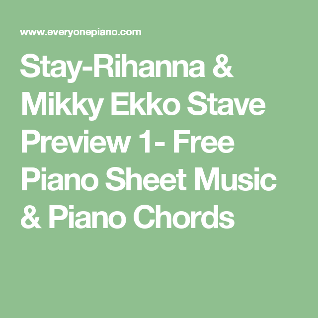 Stay Rihanna Mikky Ekko Stave Preview 1 Free Piano Sheet Music