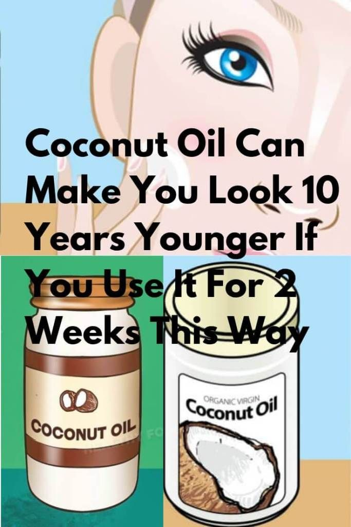 Coconut Oil Can Make You Look 10 Years Younger If