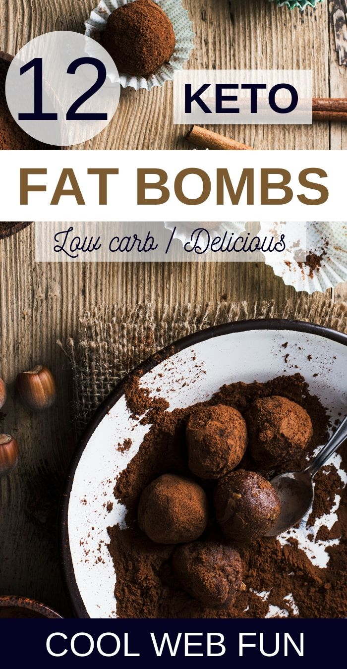 Keto Fat Bombs: 12 No-Bake Keto Fat Bombs to reach Ketosis