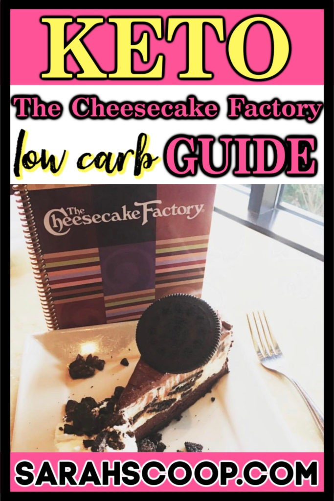 The Cheesecake Factory Low Carb Keto Diet Guide Sarah Scoop Keto Diet Guide Keto Restaurant Cheesecake Factory