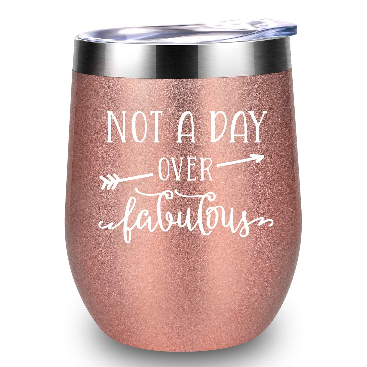 a3f200aa801 Amazon.com: Not A Day Over Fabulous - LEADO 12 oz Stainless Steel Wine  Tumbler Insulated Novelty Cup with Lid and Straw, Funny Birthday, Mothers  Day, ...