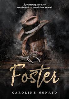 Resenha: Foster - Caroline Nonato - Livros em Retalhos