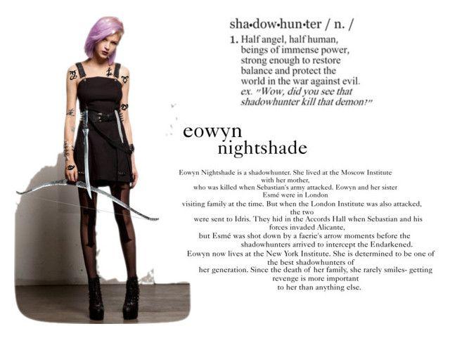 """Shadowhunter OCs: Eowyn Nightshade"" by kmaciel on Polyvore featuring art"