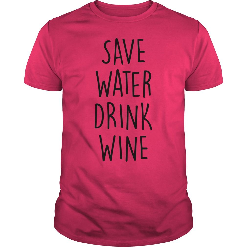 Wine Meme Save Water Drink Wine Wine Meme Wine Quotes Funny Save Water Drink Wine