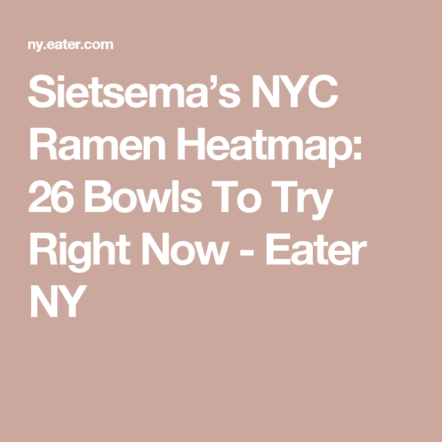 25 Banging Bowls of Ramen in NYC | food ideas | Pinterest