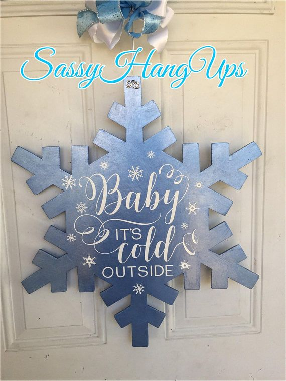 Baby Its Cold Outside, Winter Door Hanger, Winter Wreath, Snowflake, Snowflake Door Hanger, Snowflake Wreath, Winter Wonderland, Christmas Hand cut birch wood measures approximately 22 x 22 x 1/4 Hand painted both sides with metallic blue acrylic paint. Sealed both sides for #hangersnowflake