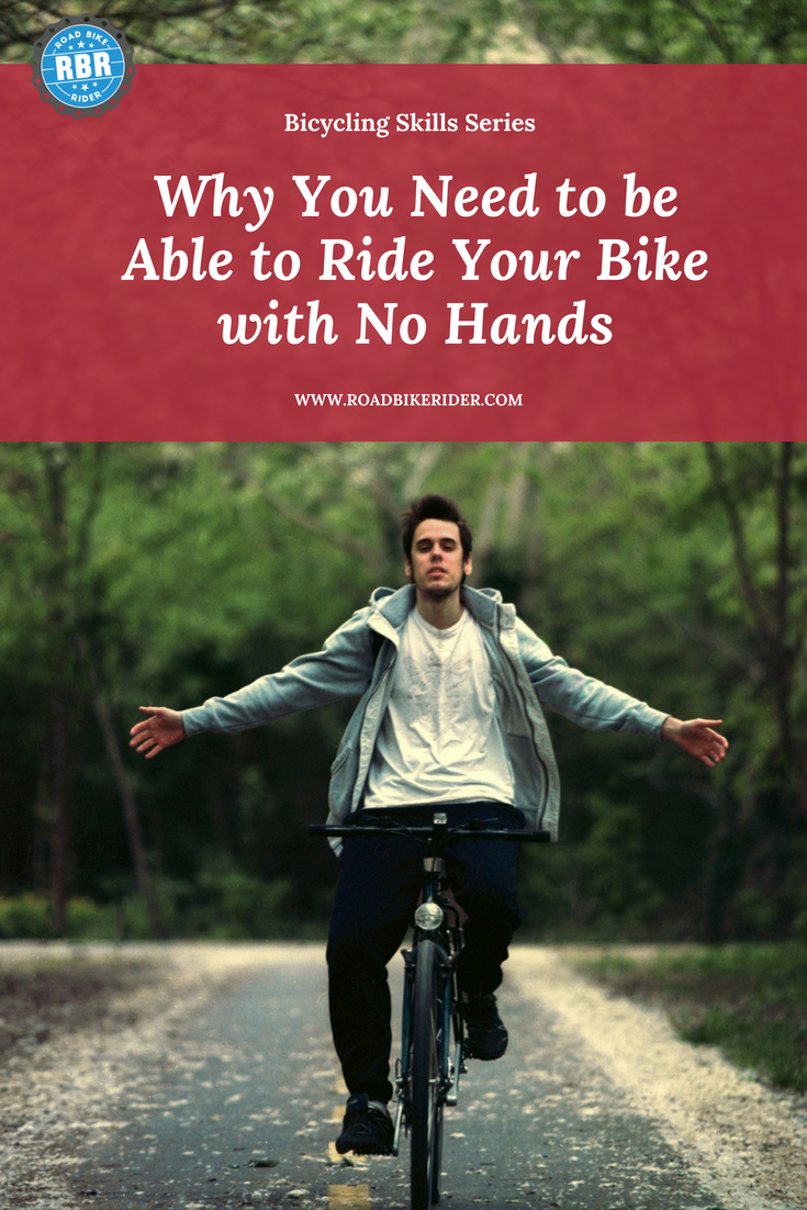 Riding No Hands On A Bicycle An Important Useful Skill Cycling