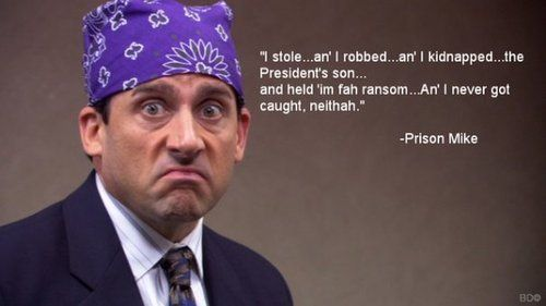 Prison Mike Da Bowssss Prison Mike Prison Mike The Office The Office Show