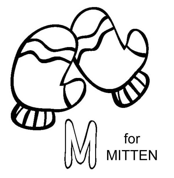 M Is For Mitten Coloring Page M Is For Mitten Coloring Page Coloringpages Coloring Coloringbook C Coloring Pages Online Coloring Pages Free Coloring Pages