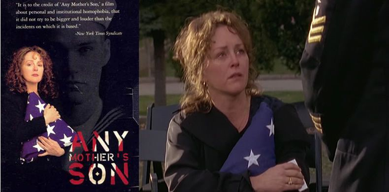 Any Mother's Son (1997) Bonnie Bedelia stars as a mum dealing with not just her son's death but also discovering that he was homosexual and that his death is being covered up due to it being a hate crime by some colleagues in the US Navy