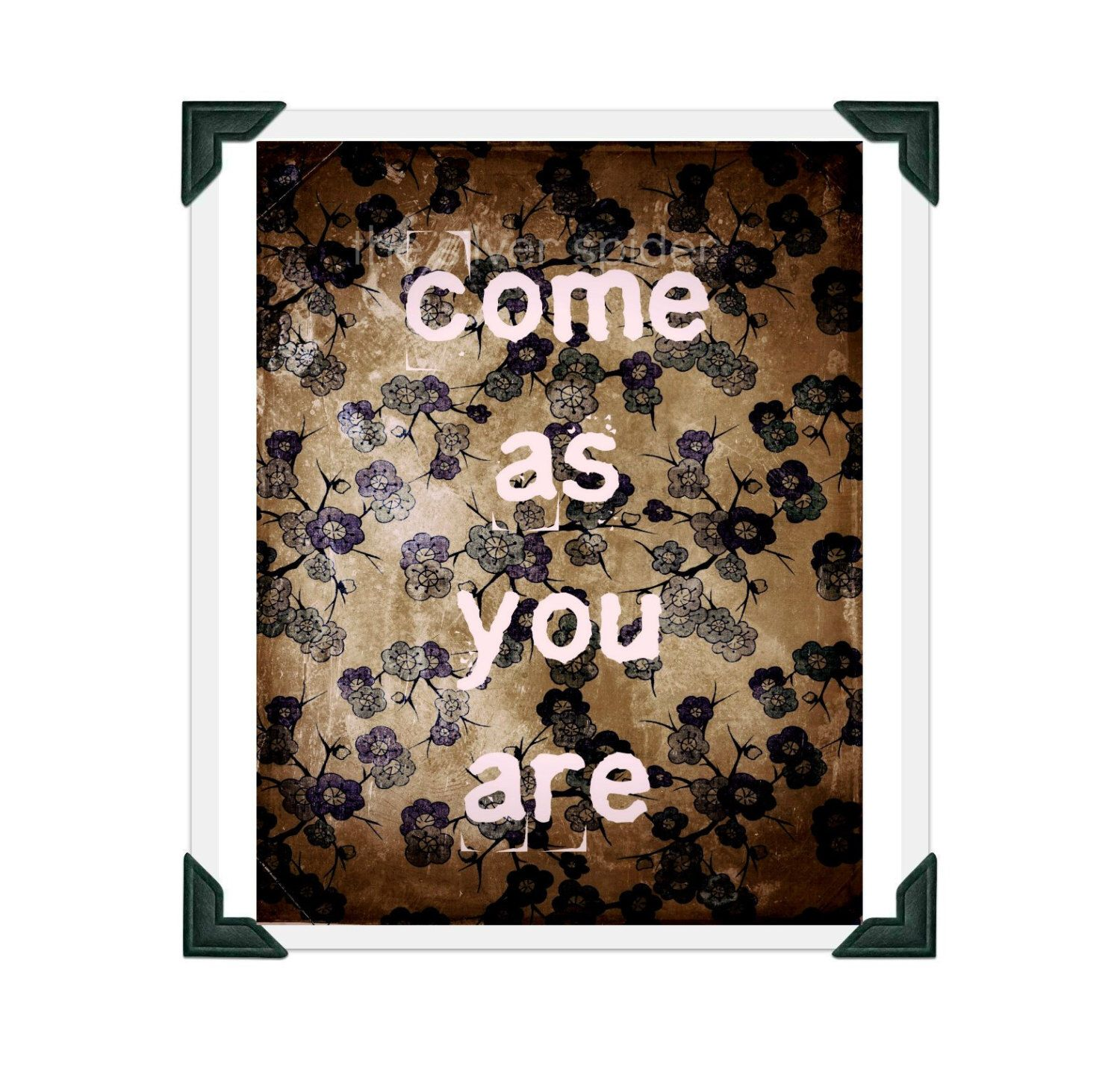Come As You Are Lyrics - Art Print - 8x10 - Nirvana - Grunge by TheSilverSpider on Etsy https://www.etsy.com/listing/152330722/come-as-you-are-lyrics-art-print-8x10