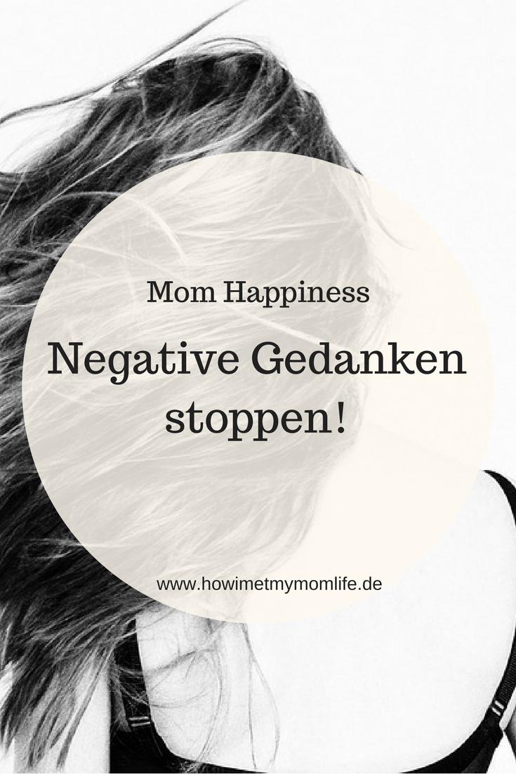 Wie kann ich negative Gedanken stoppen | |Mein Blog | How I Met My ...
