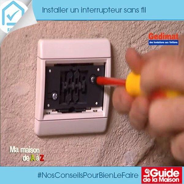 NosConseilsPourBienLeFaire Comment installer un interrupteur sans