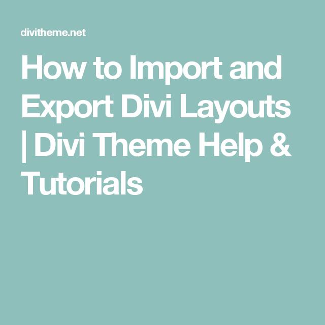 Comment importer et exporter des mises en page Divi