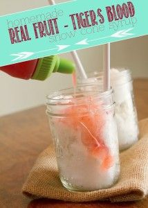 Homemade Real Fruit - Tiger's Blood Snow Cone Syrup - Hip & Simple