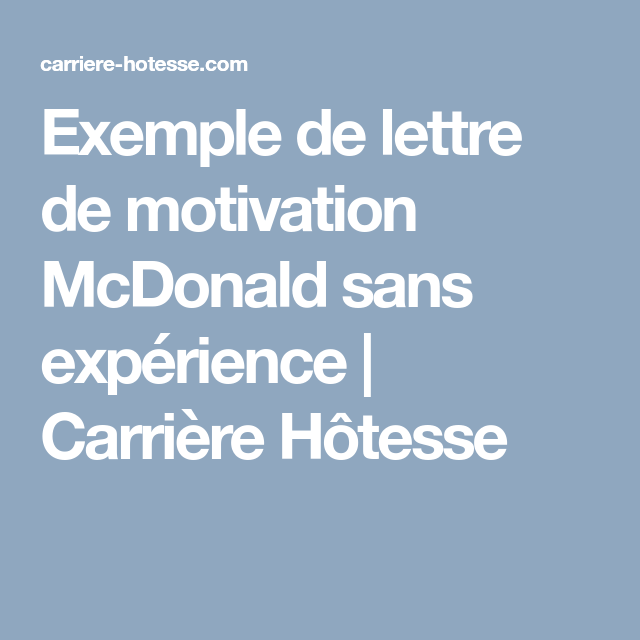 d u00e9butant lettre de motivation macdonald