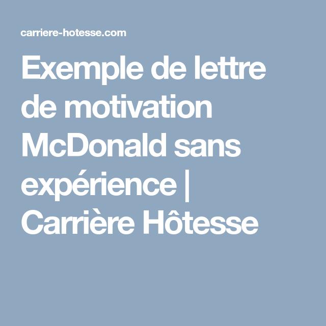 Exemple De Lettre De Motivation Mcdonald Sans Experience Carriere Hotesse Exemple De Lettre De Motivation Lettre De Motivation Exemple De Lettre