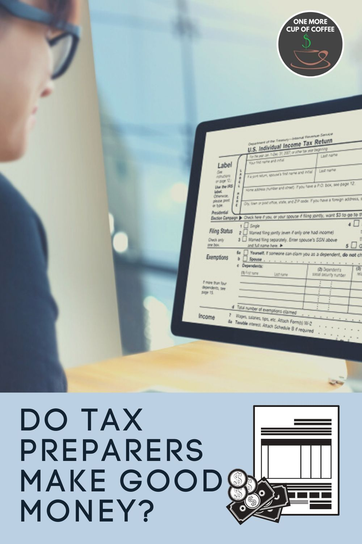 Do tax preparers make good money in 2020 tax