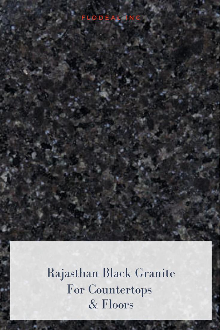 Rajasthan Black Granite Slabs Tiles Countertops Flodeal Inc Countertops Kitchen Countertops Kitchen Remodel Countertops