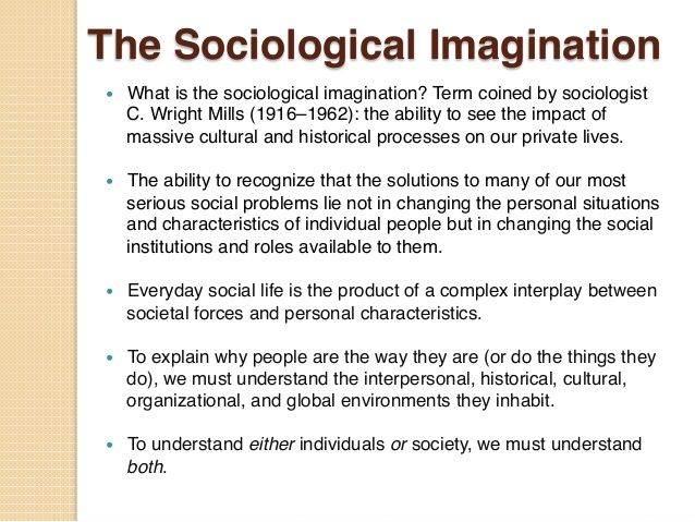sociological imagination summary