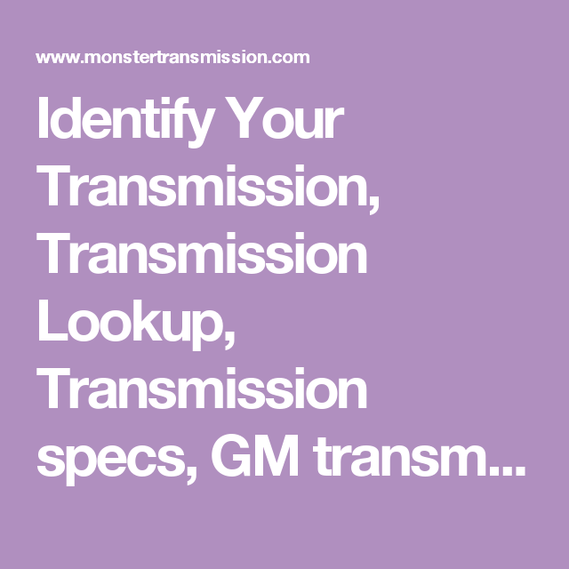 Identify Your Transmission, Transmission Lookup