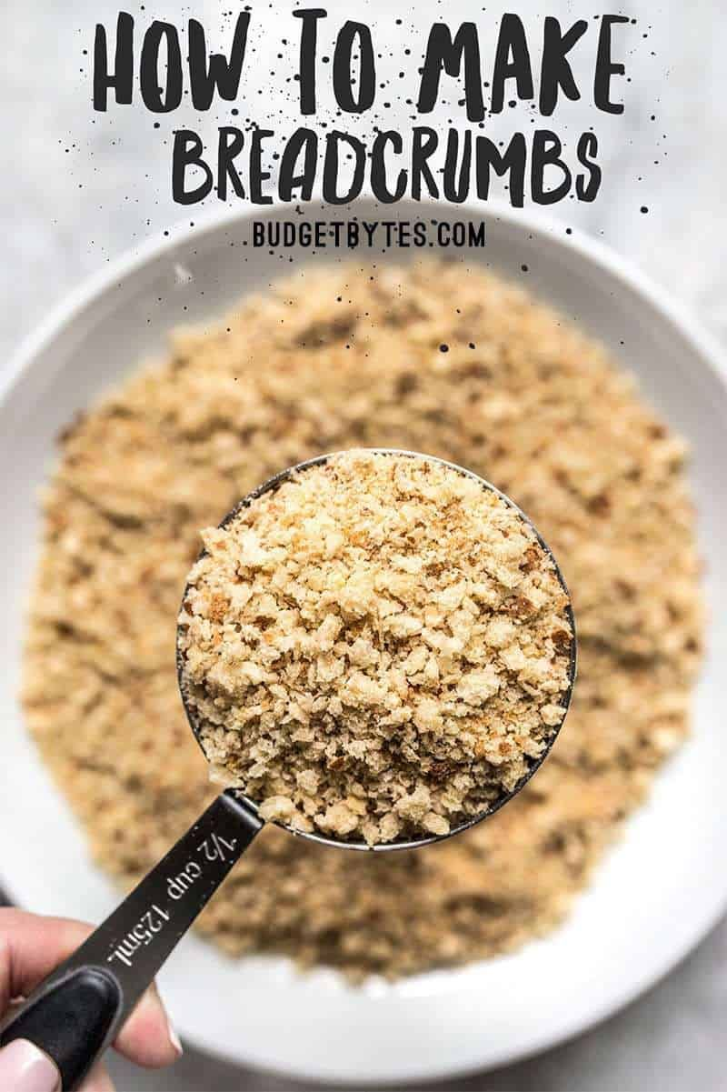 How To Make Breadcrumbs And Italian Breadcrumbs Budget Bytes Italian Breadcrumbs How To Make Breadcrumbs Homemade Bread Crumbs