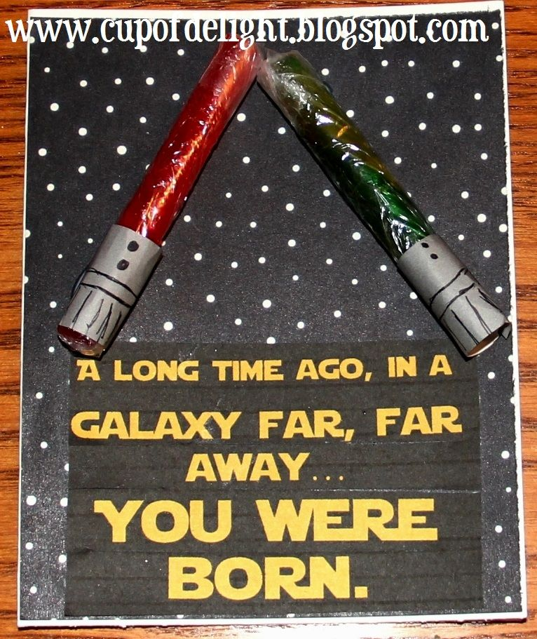 Cup Of Delight: Star Wars Birthday Card {Monday's Cup Of