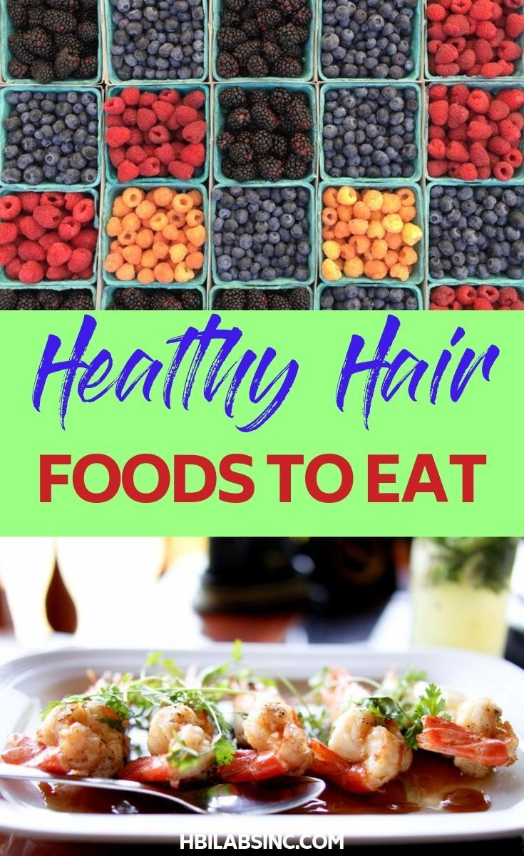 15 Healthy Hair Foods - HBI Labs Inc