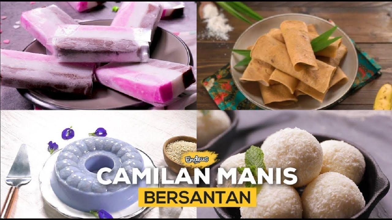 Endeus Tv Inspirasi Camilan Manis Bersantan Resepcamilan Resepmasakan Di 2020 Camilan Resep Masakan Resep