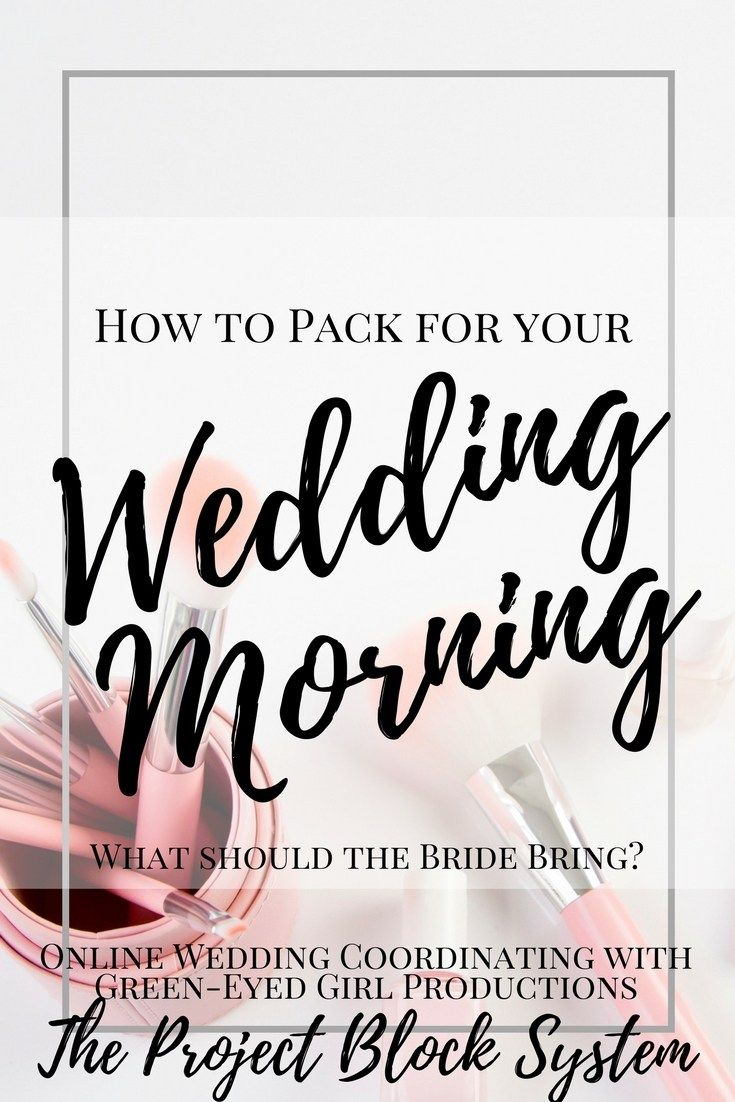 How to Pack for your Wedding Morning | Bloggers Portal ...