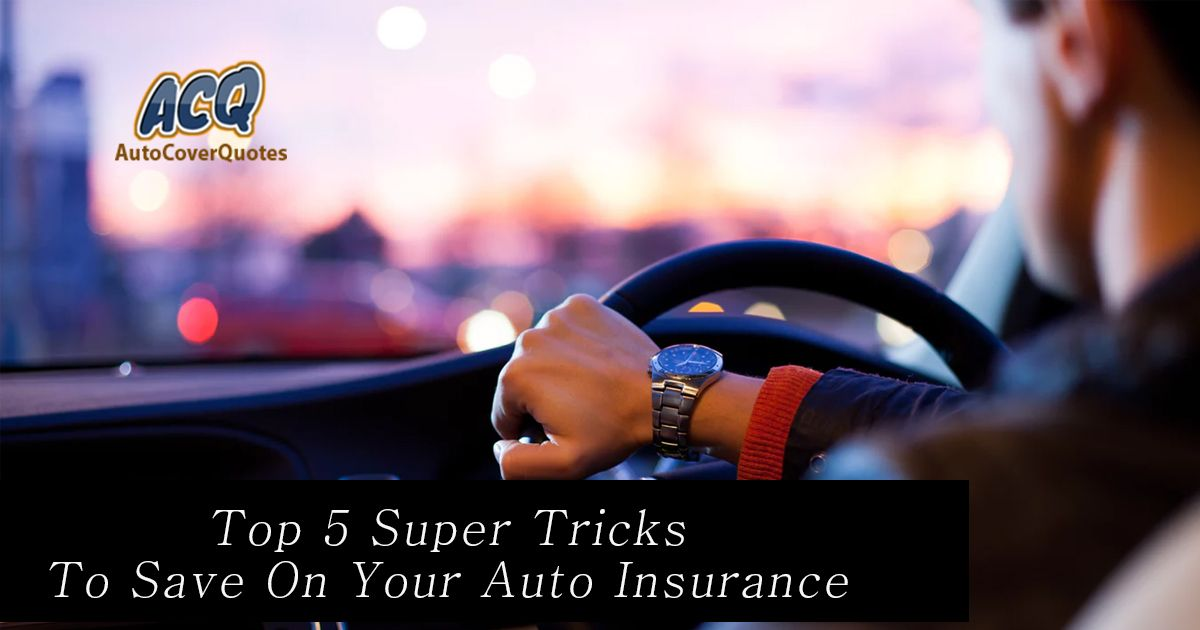 there are 5 super tricks to save on your auto insurance car insurance car maintenance insurance pinterest