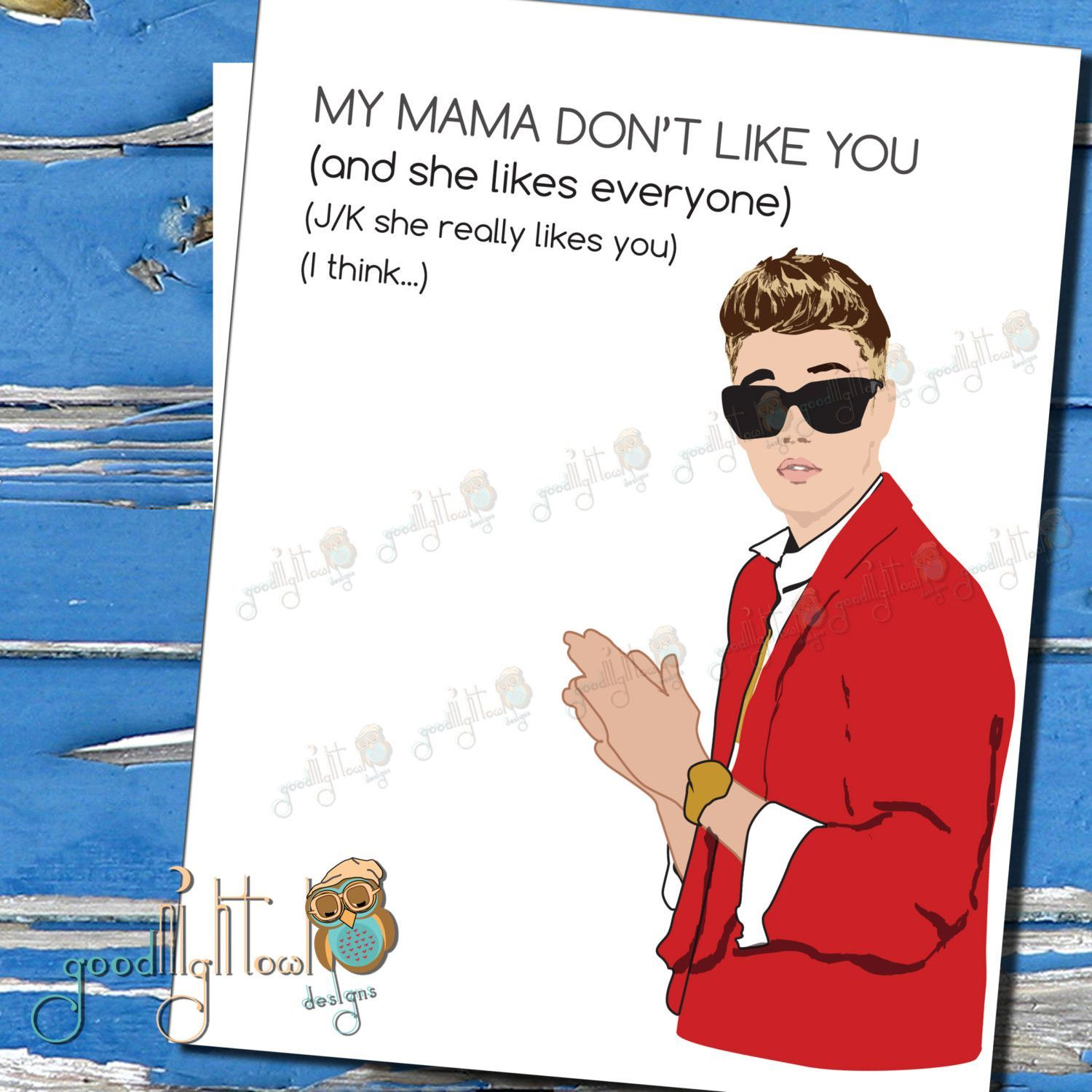 Anti Valentine Funny Justin Bieber My Mama Dont Like You Valentines Day Card