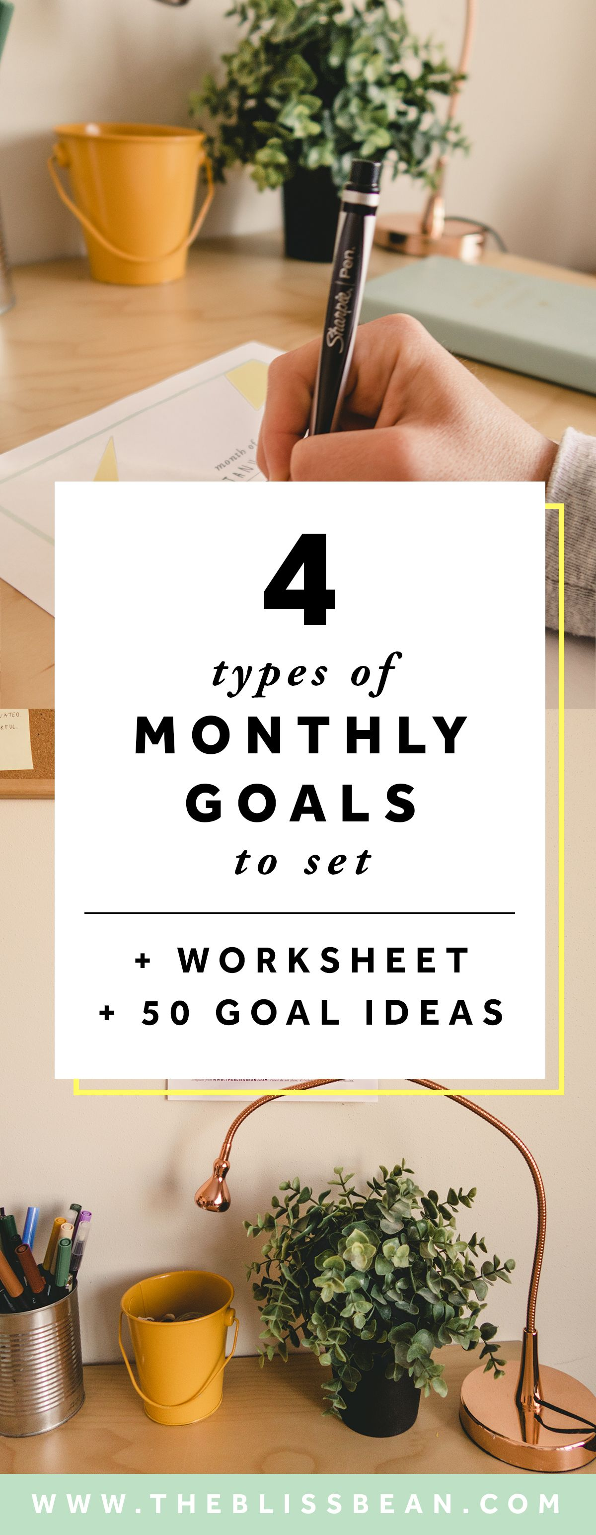 4 Types Of Monthly Goals To Set A Free Worksheet And 50