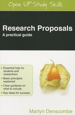 Research Proposals A Practical Guide By Martyn Denscombe