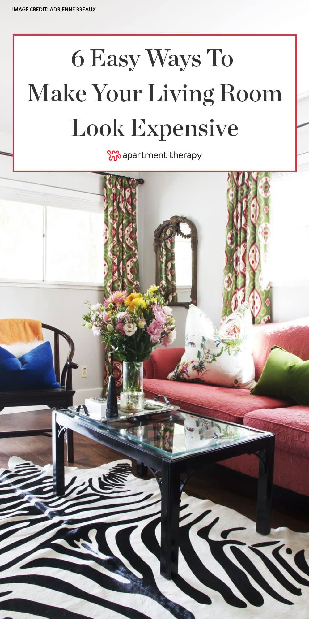 6 Easy Ways to Make Your Living Room Look More Expensive ...