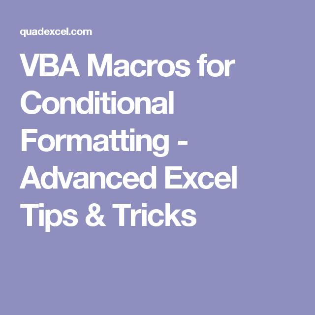 VBA Macros for Conditional Formatting - Advanced Excel Tips