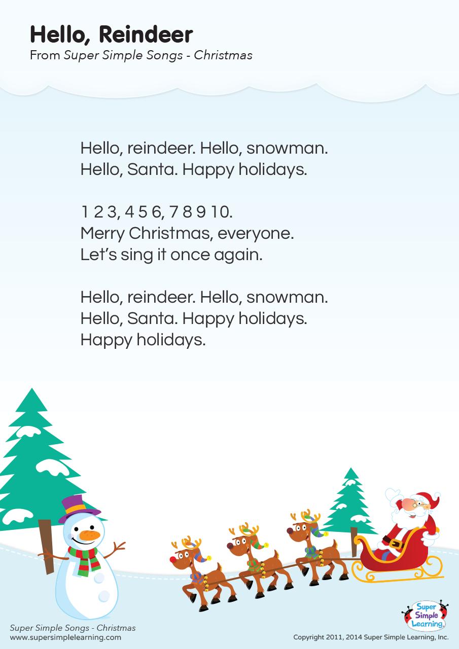 Hello Reindeer Lyrics Poster Super Simple Christmas Songs For Kids Preschool Christmas Songs Christmas Poems