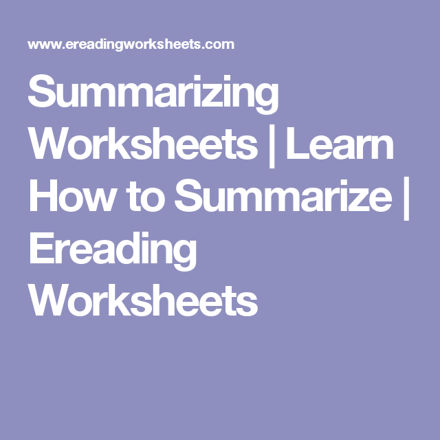 Summarizing Worksheets | Learn How to Summarize | Ereading ...